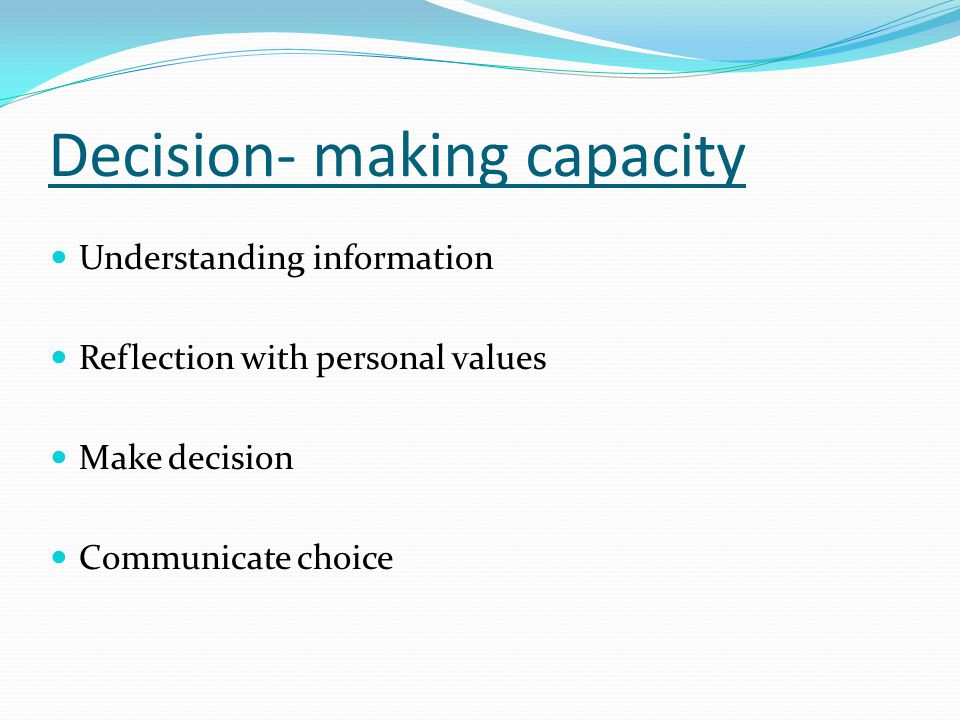 Decision- making capacity