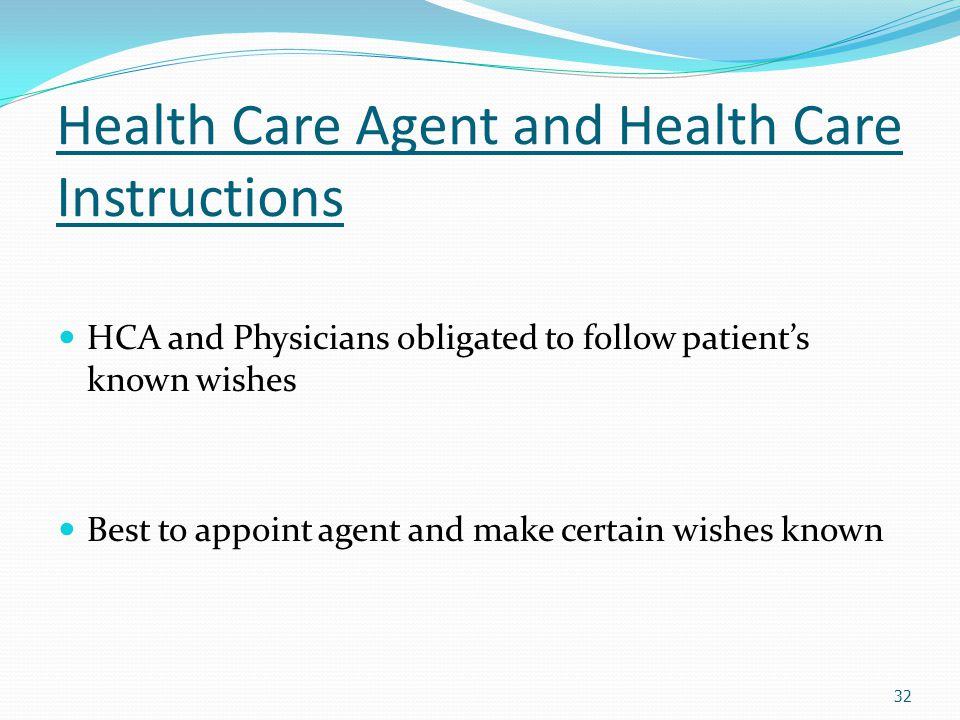 Health Care Agent and Health Care Instructions