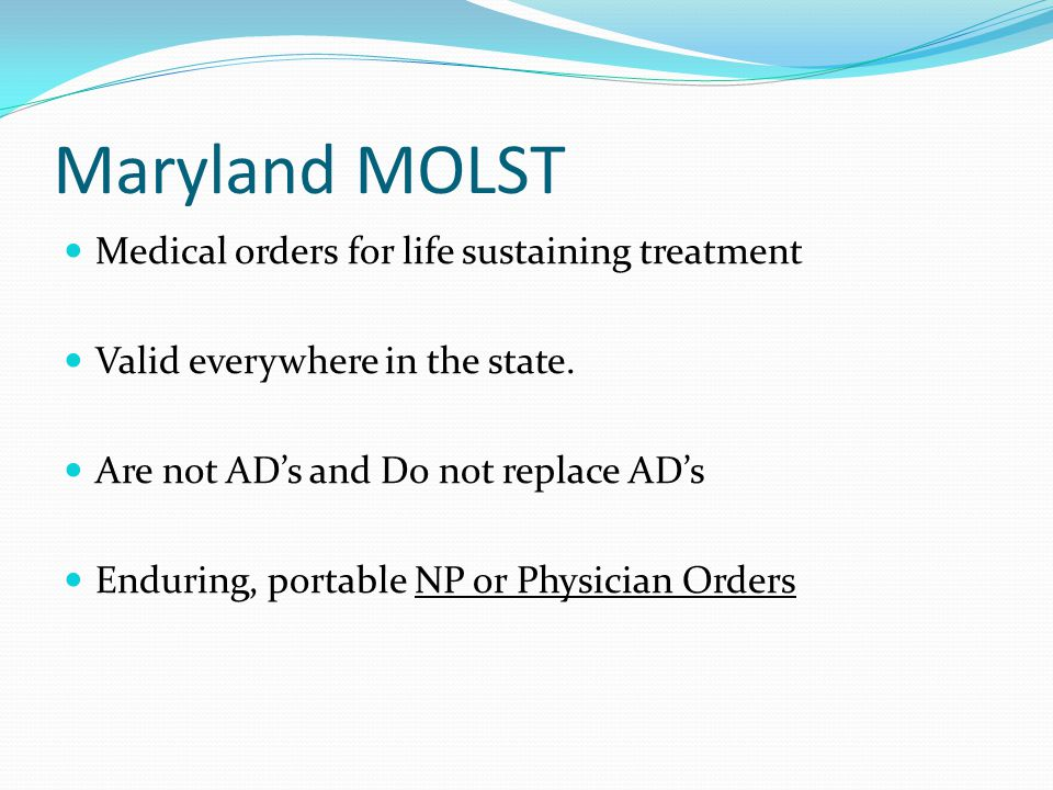 Maryland MOLST Medical orders for life sustaining treatment