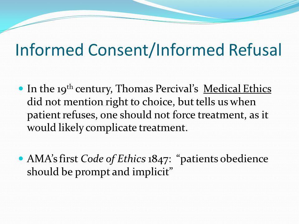 Informed Consent/Informed Refusal