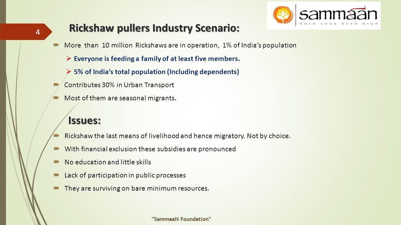 Rickshaw pullers Industry Scenario: