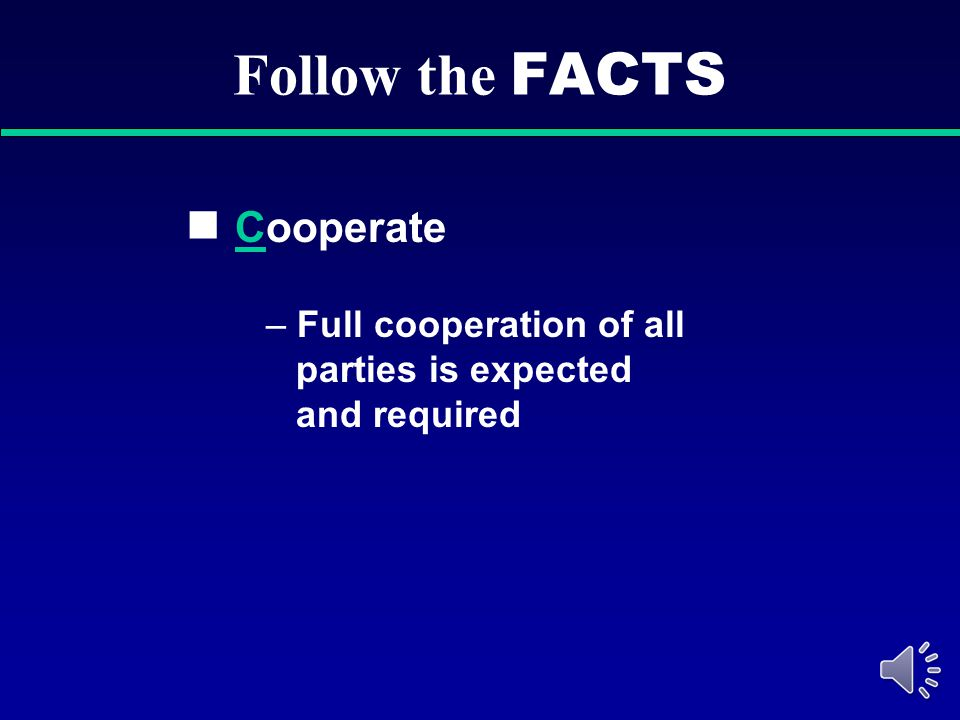 Follow the FACTS Cooperate