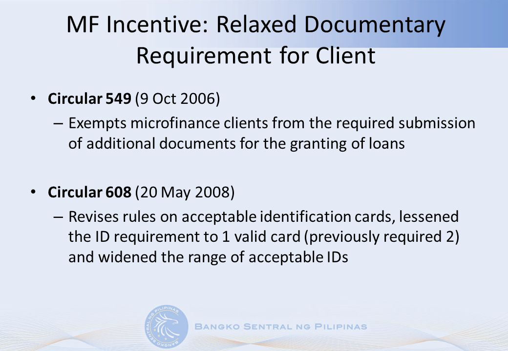 MF Incentive: Relaxed Documentary Requirement for Client