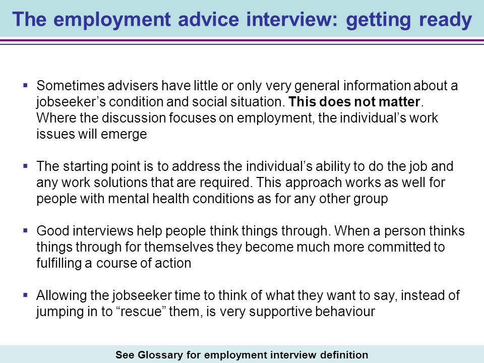 The employment advice interview: getting ready