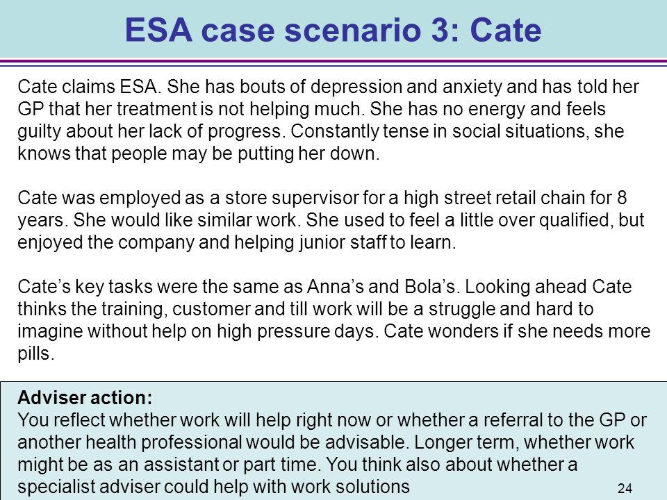 ESA case scenario 3: Cate
