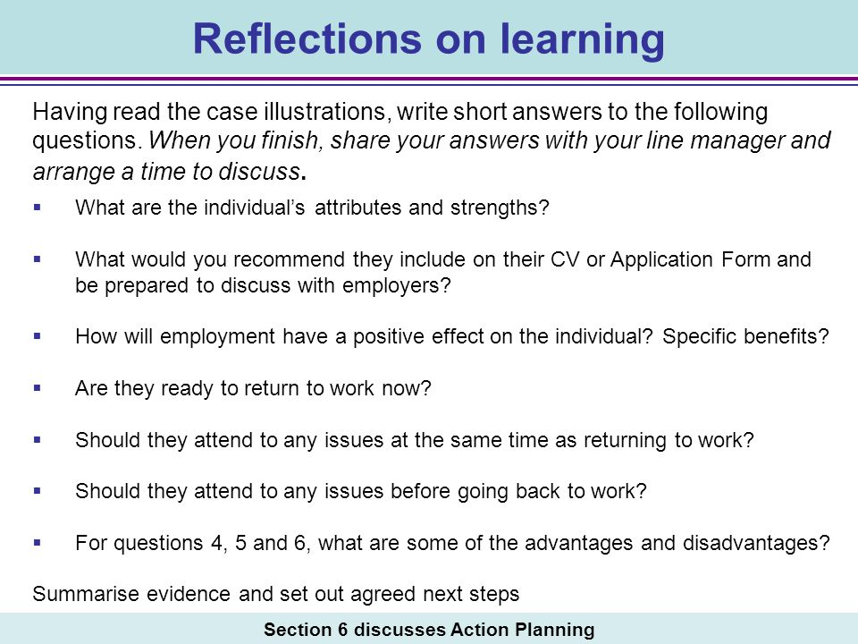 Reflections on learning Section 6 discusses Action Planning