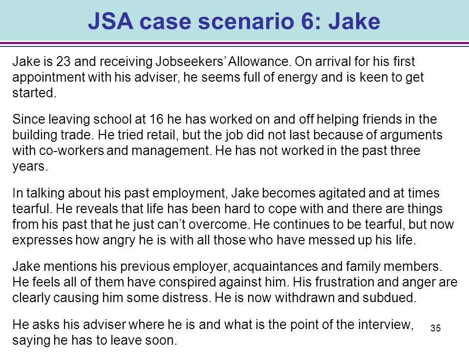 JSA case scenario 6: Jake