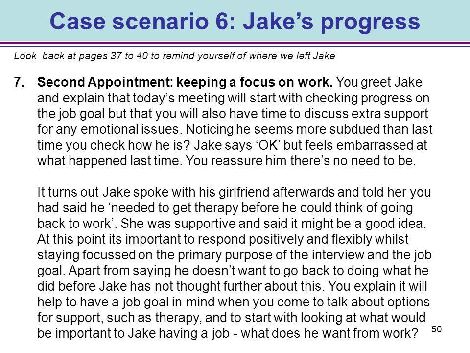 Case scenario 6: Jake's progress
