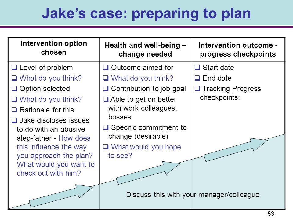 Jake's case: preparing to plan