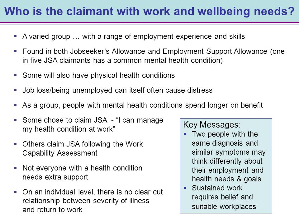 Who is the claimant with work and wellbeing needs