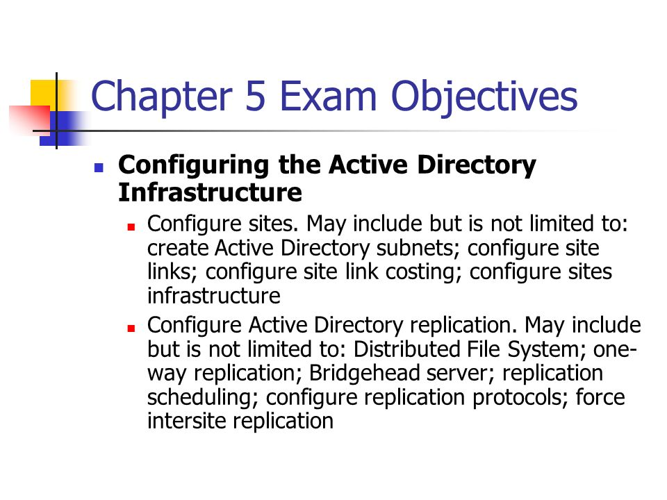 Chapter 5 Exam Objectives
