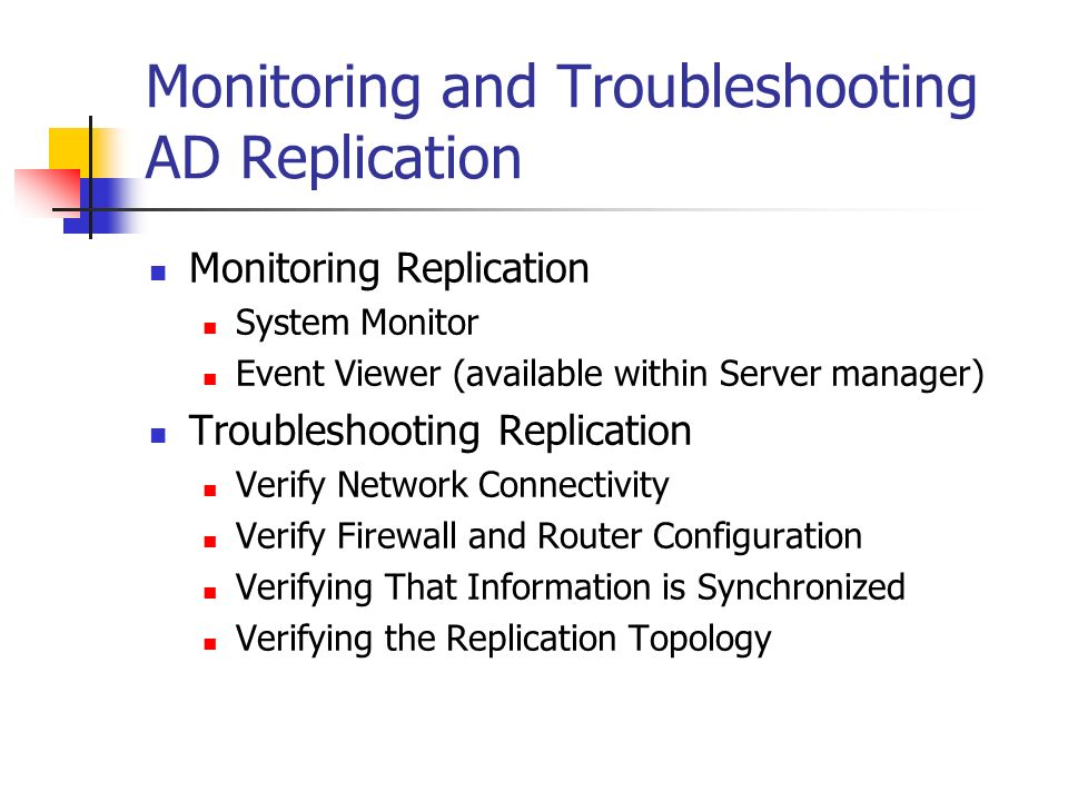 Monitoring and Troubleshooting AD Replication