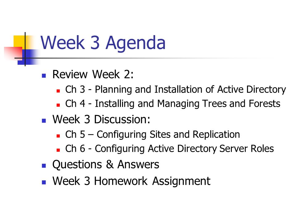 Week 3 Agenda Review Week 2: Week 3 Discussion: Questions & Answers