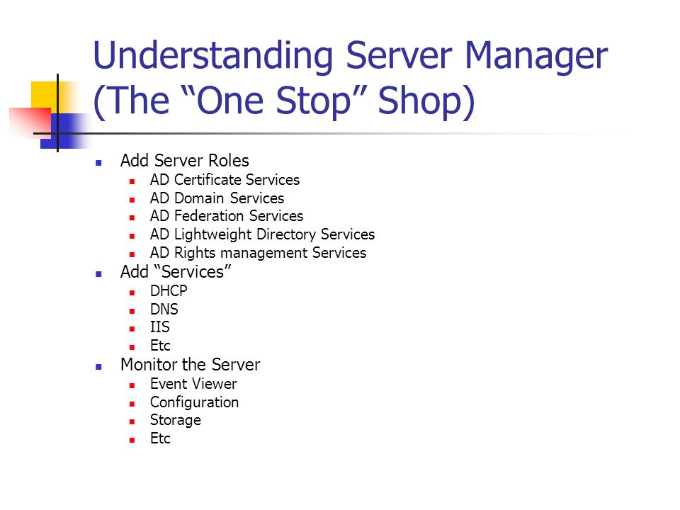 Understanding Server Manager (The One Stop Shop)