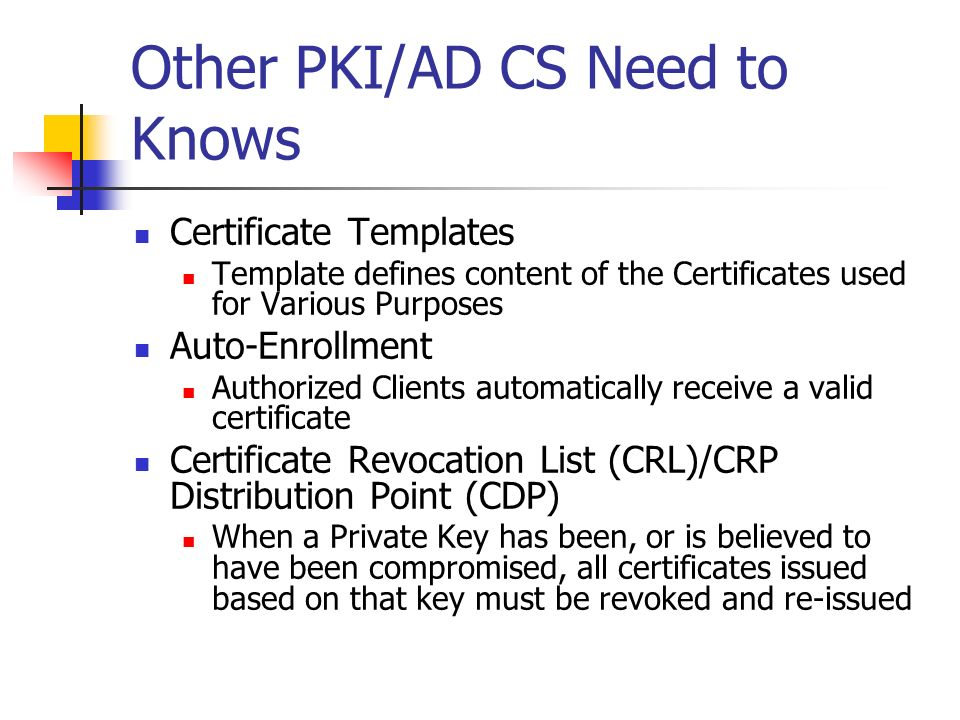 Other PKI/AD CS Need to Knows