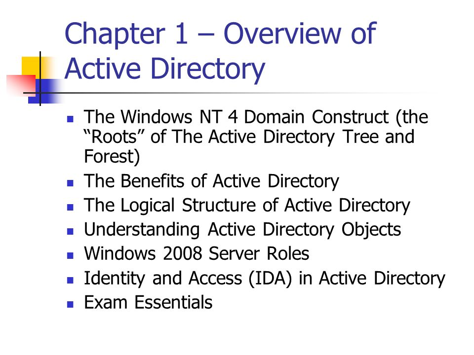 Chapter 1 – Overview of Active Directory