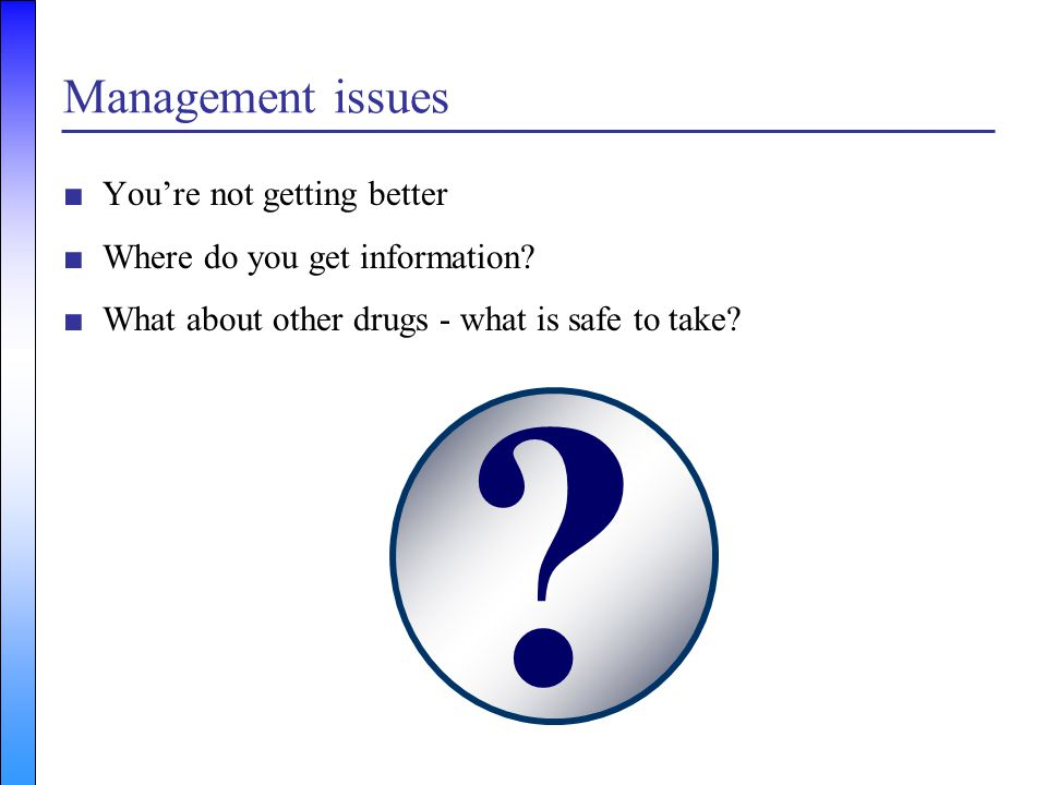 Management issues You're not getting better