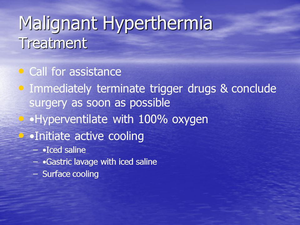 Malignant Hyperthermia Treatment