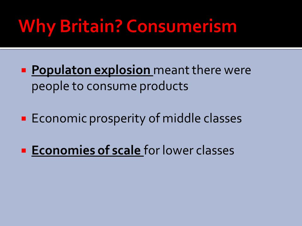 Why Britain Consumerism