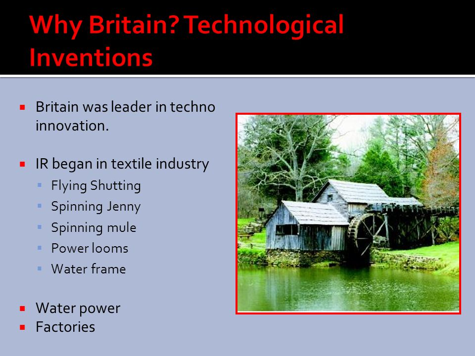 Why Britain Technological Inventions