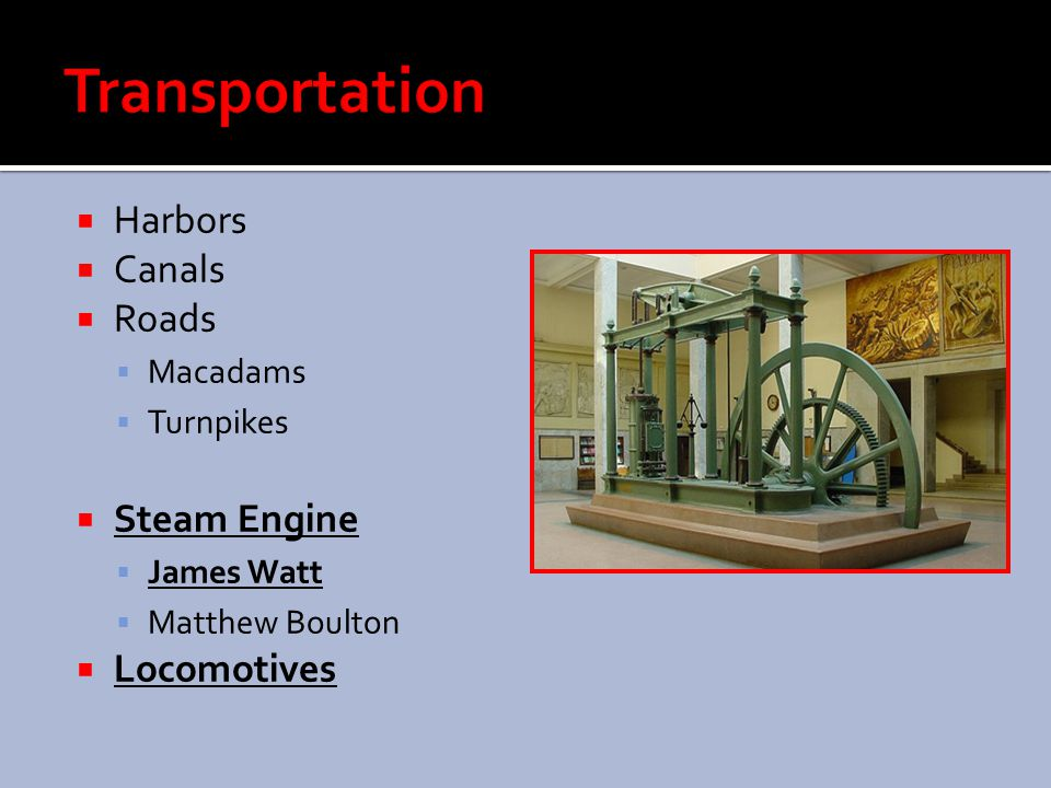 Transportation Harbors Canals Roads Steam Engine Locomotives Macadams