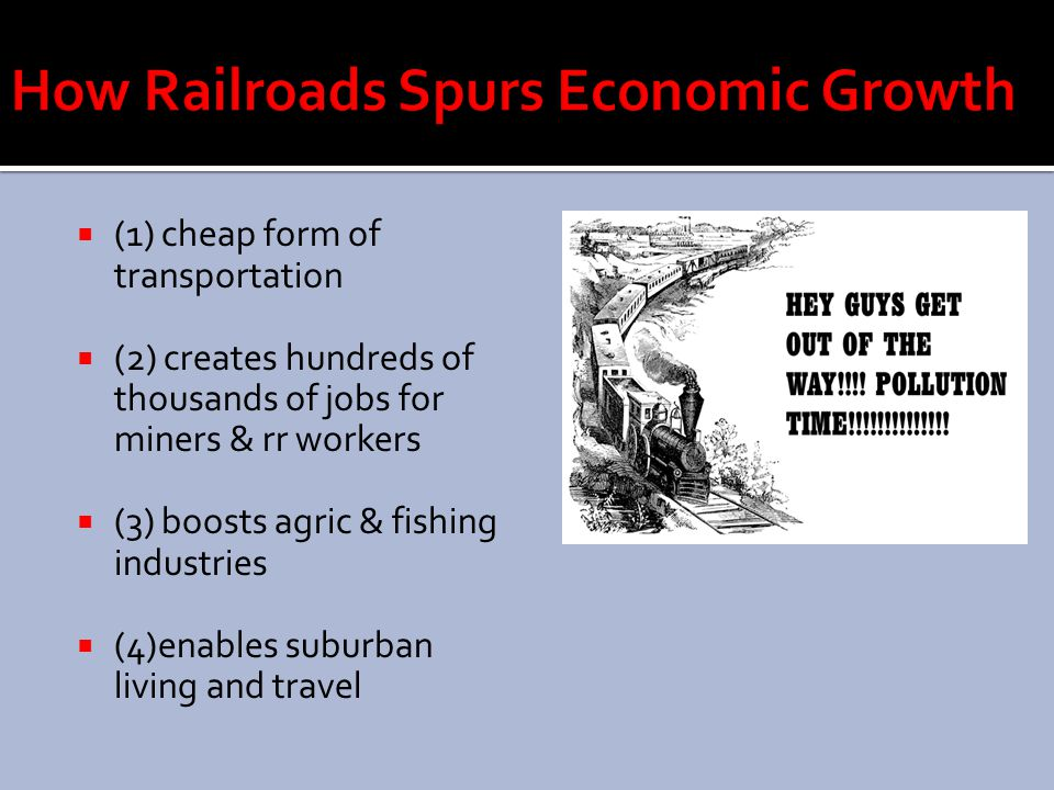 How Railroads Spurs Economic Growth