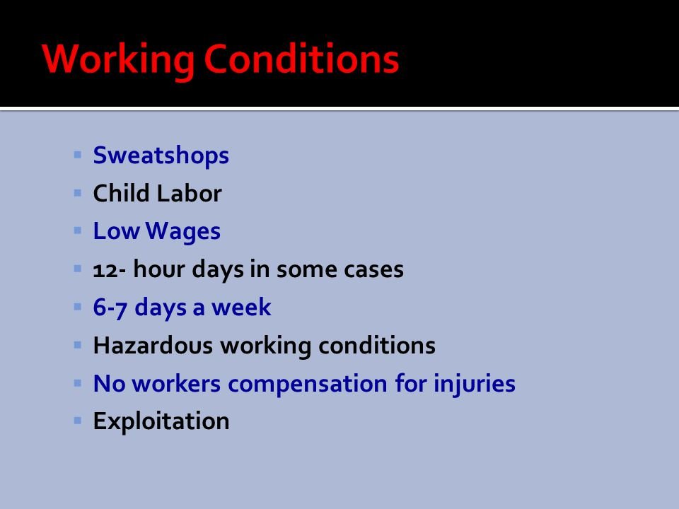 Working Conditions Sweatshops Child Labor Low Wages