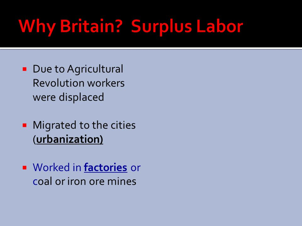 Why Britain Surplus Labor