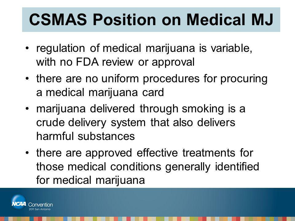 CSMAS Position on Medical MJ