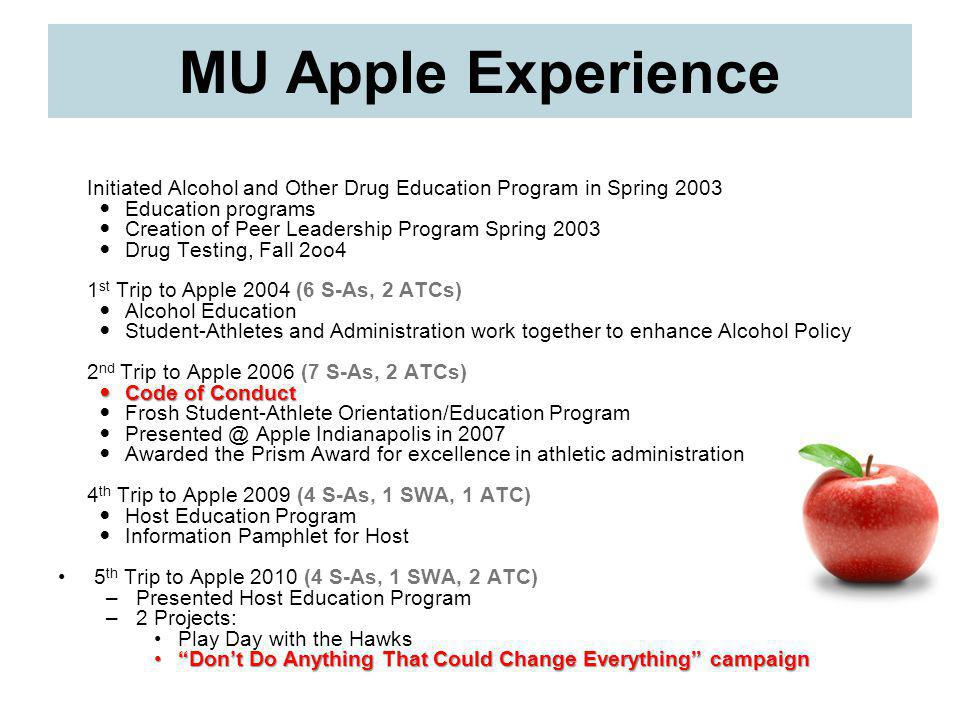 MU Apple Experience Initiated Alcohol and Other Drug Education Program in Spring 2003. Education programs.