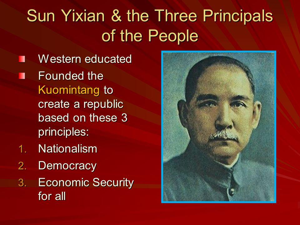 Sun Yixian & the Three Principals of the People