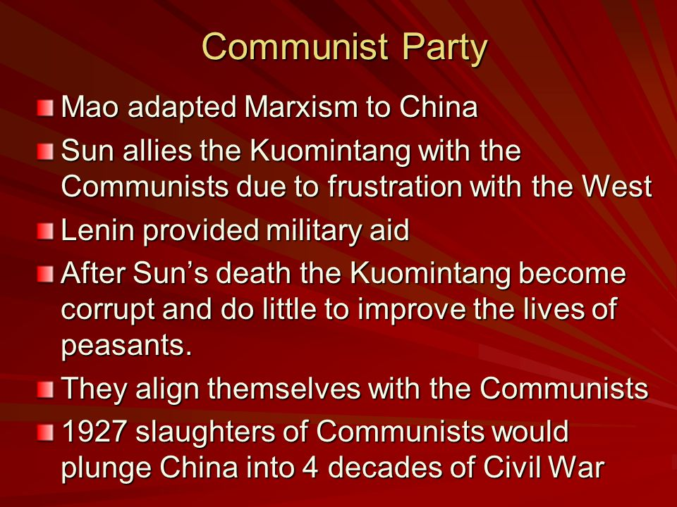 Communist Party Mao adapted Marxism to China