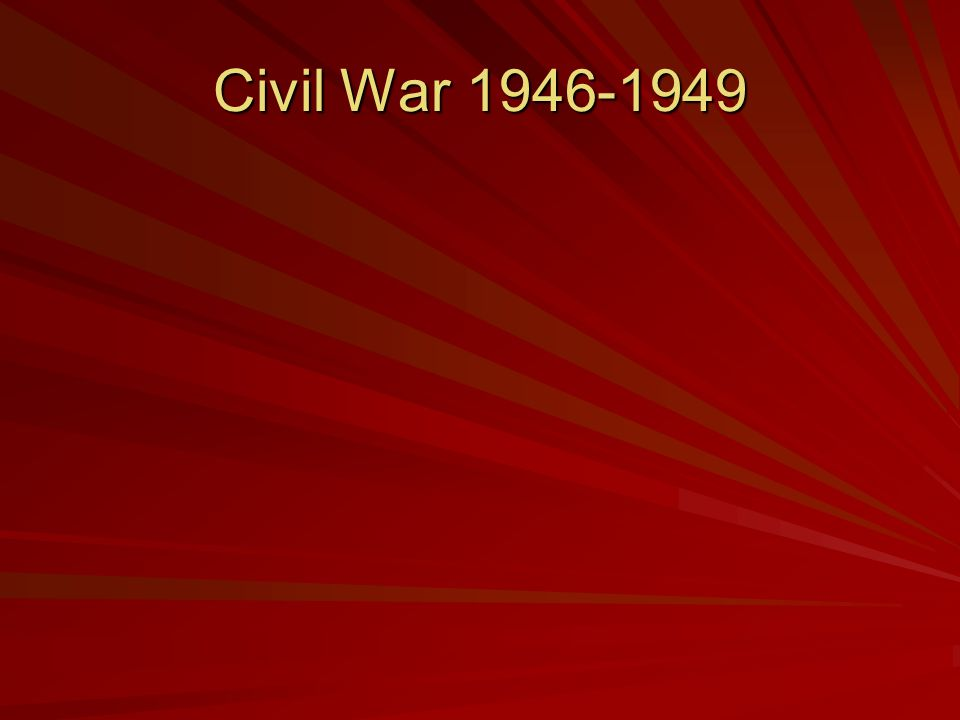 Civil War 1946-1949