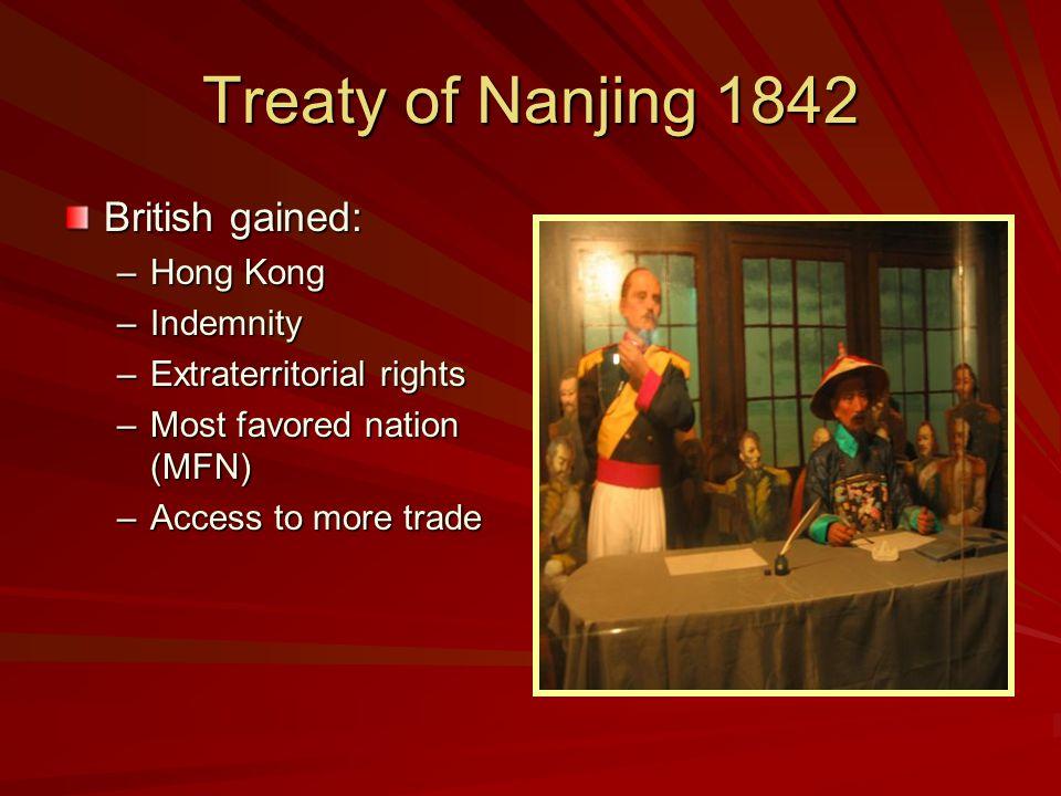 Treaty of Nanjing 1842 British gained: Hong Kong Indemnity