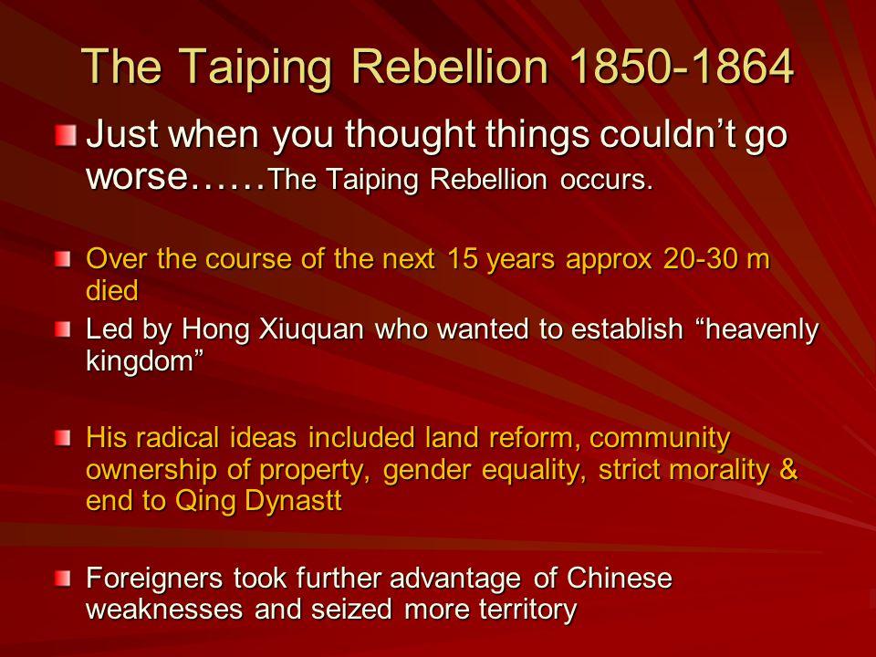 The Taiping Rebellion 1850-1864