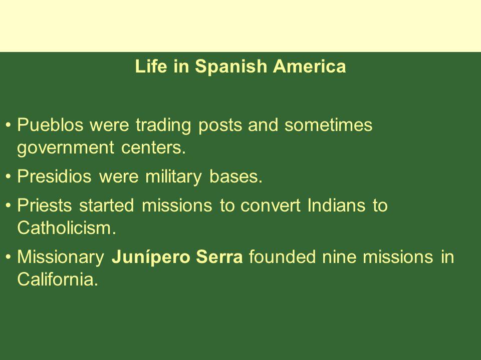 Life in Spanish America