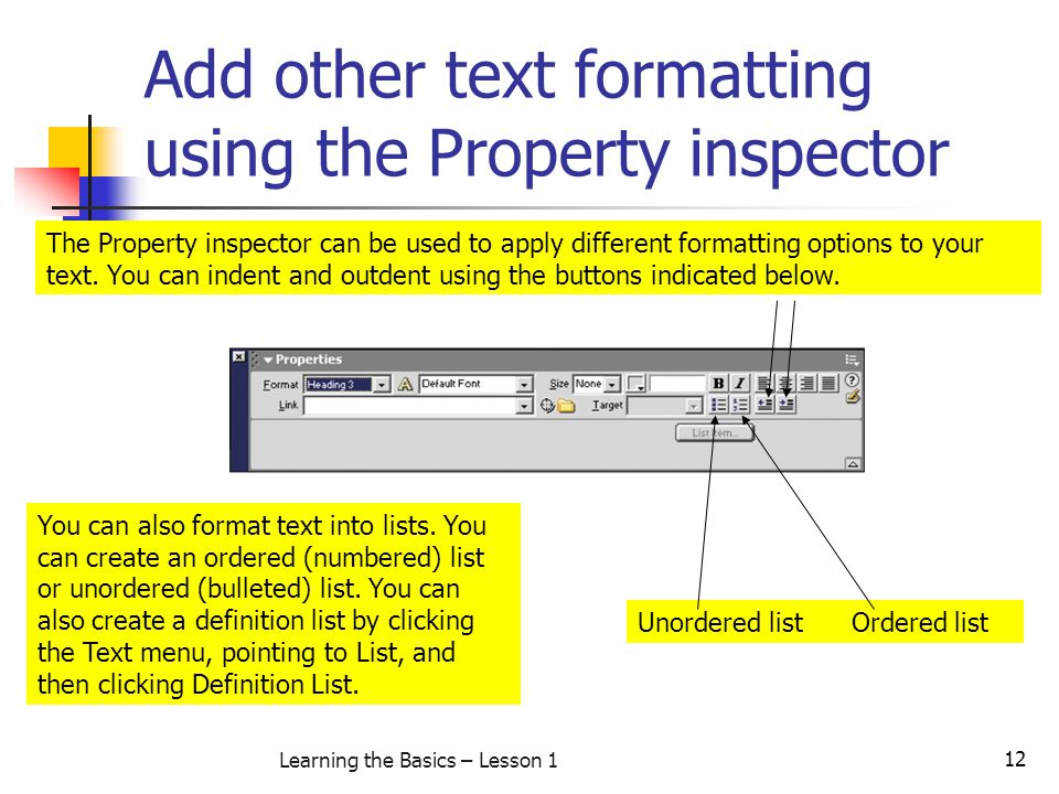 Add other text formatting using the Property inspector