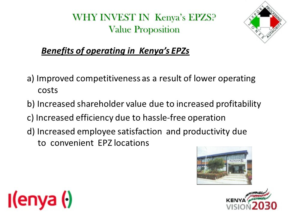 WHY INVEST IN Kenya's EPZS Value Proposition