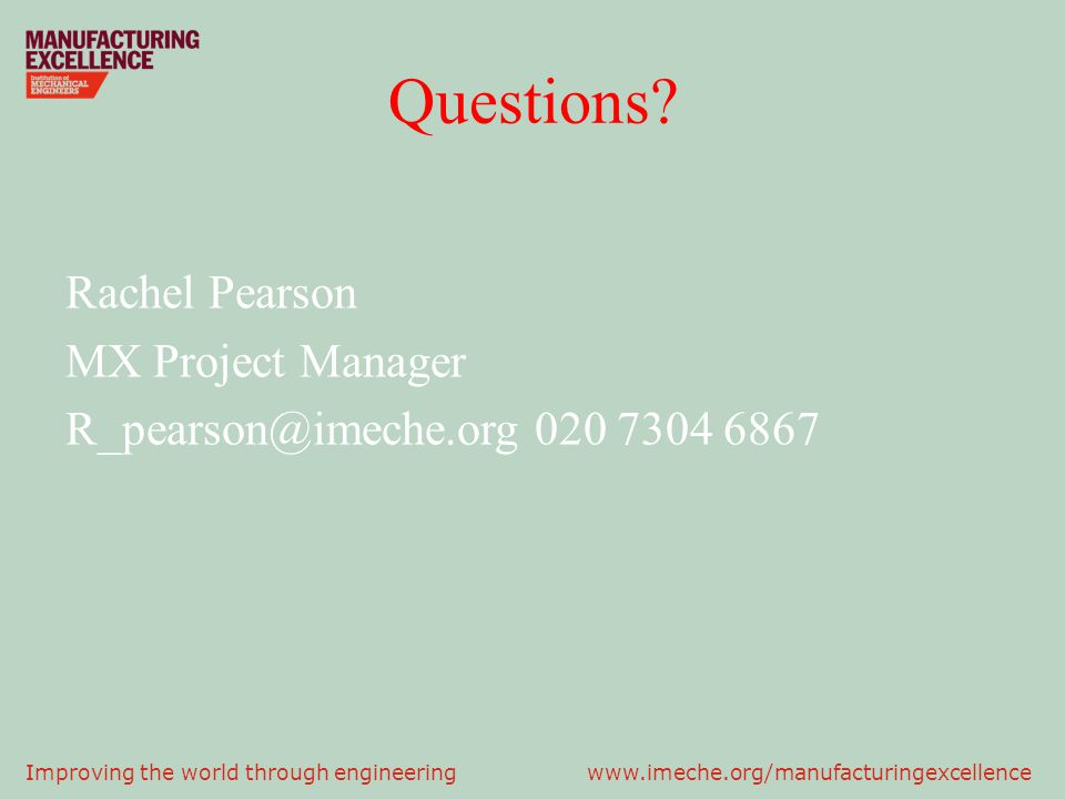 Questions Rachel Pearson MX Project Manager