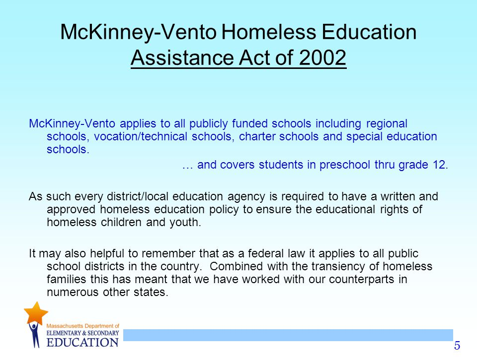 McKinney-Vento Homeless Education Assistance Act of 2002