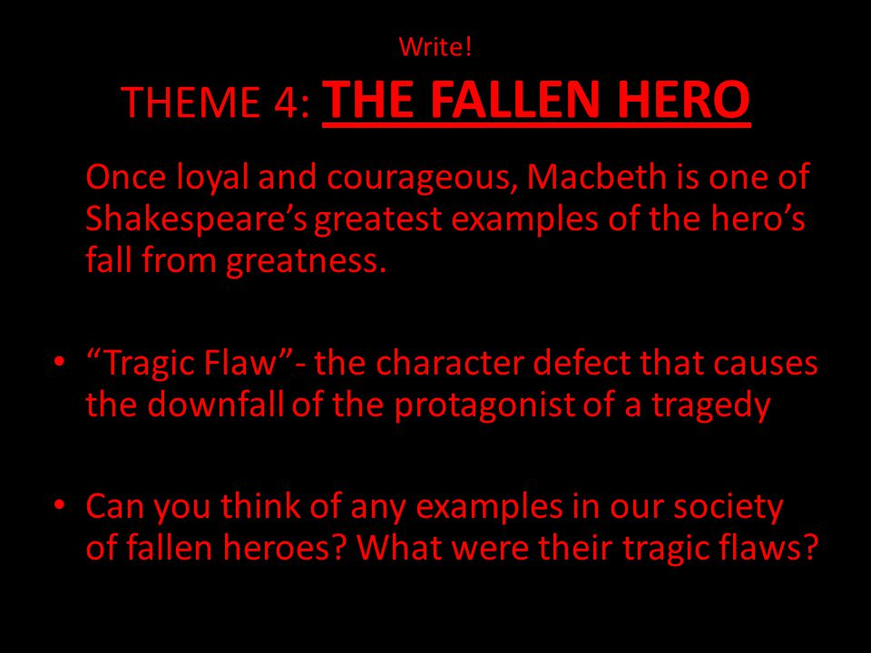 Write! THEME 4: THE FALLEN HERO