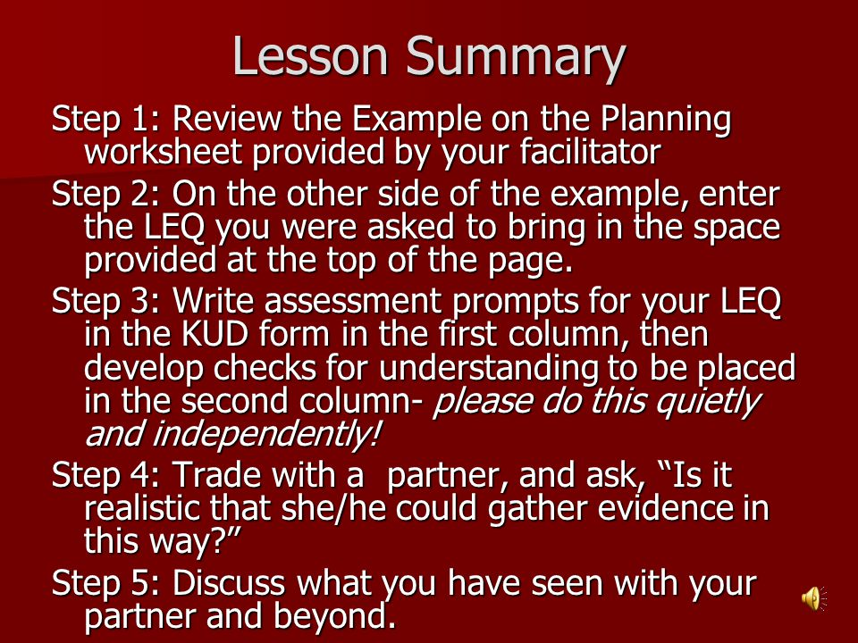 Lesson Summary Step 1: Review the Example on the Planning worksheet provided by your facilitator.