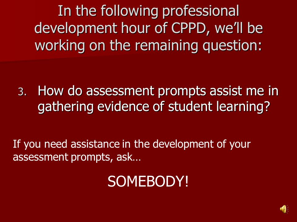 In the following professional development hour of CPPD, we'll be working on the remaining question: