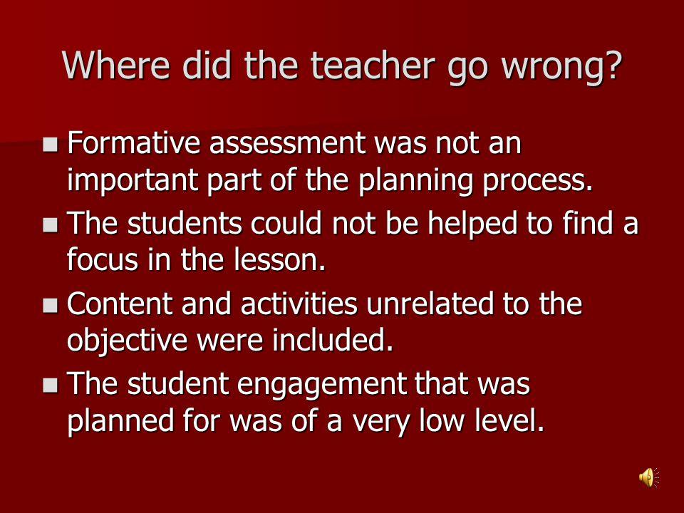 Where did the teacher go wrong