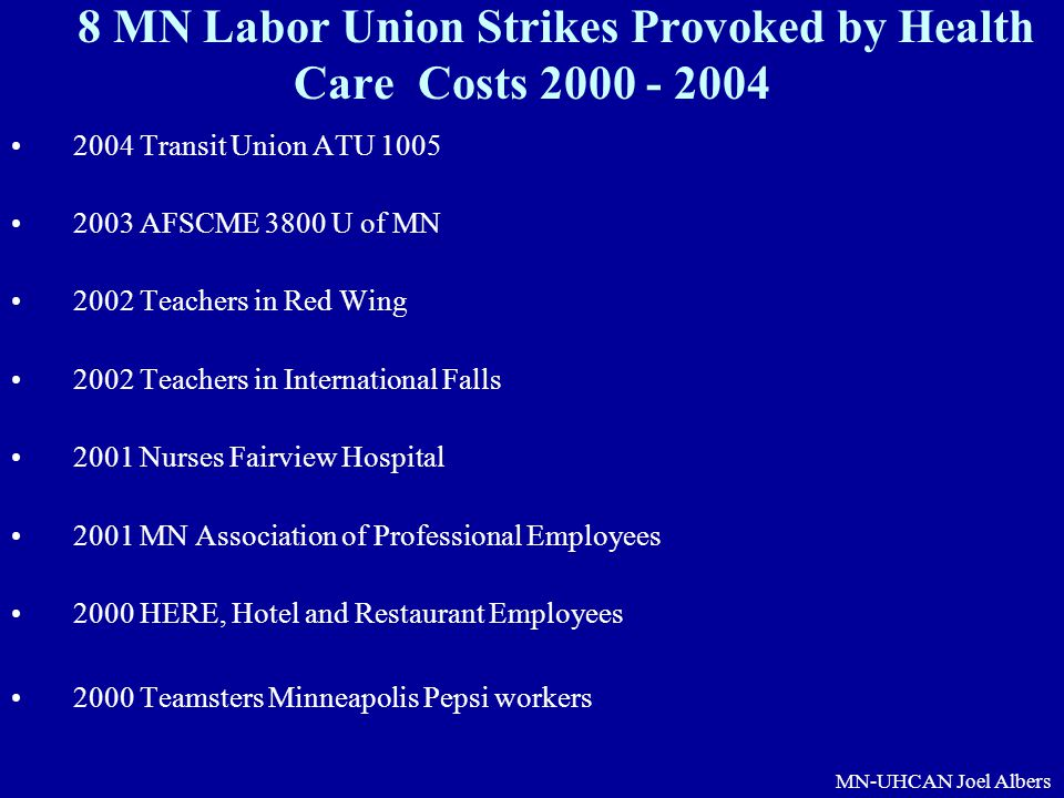 8 MN Labor Union Strikes Provoked by Health Care Costs 2000 - 2004