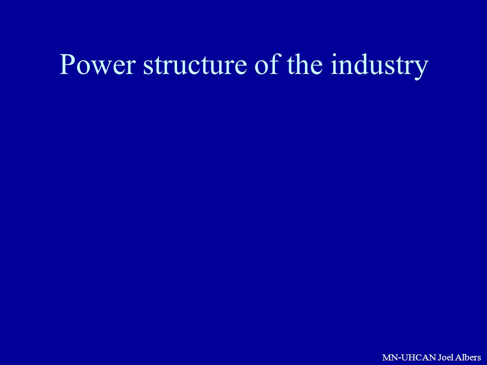 Power structure of the industry