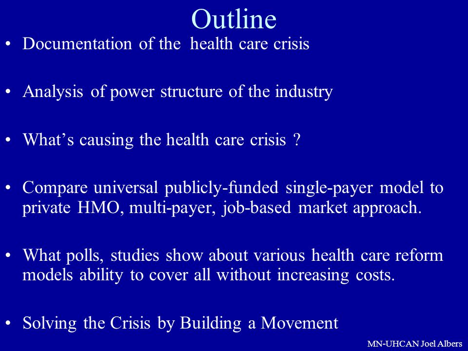 Outline Documentation of the health care crisis