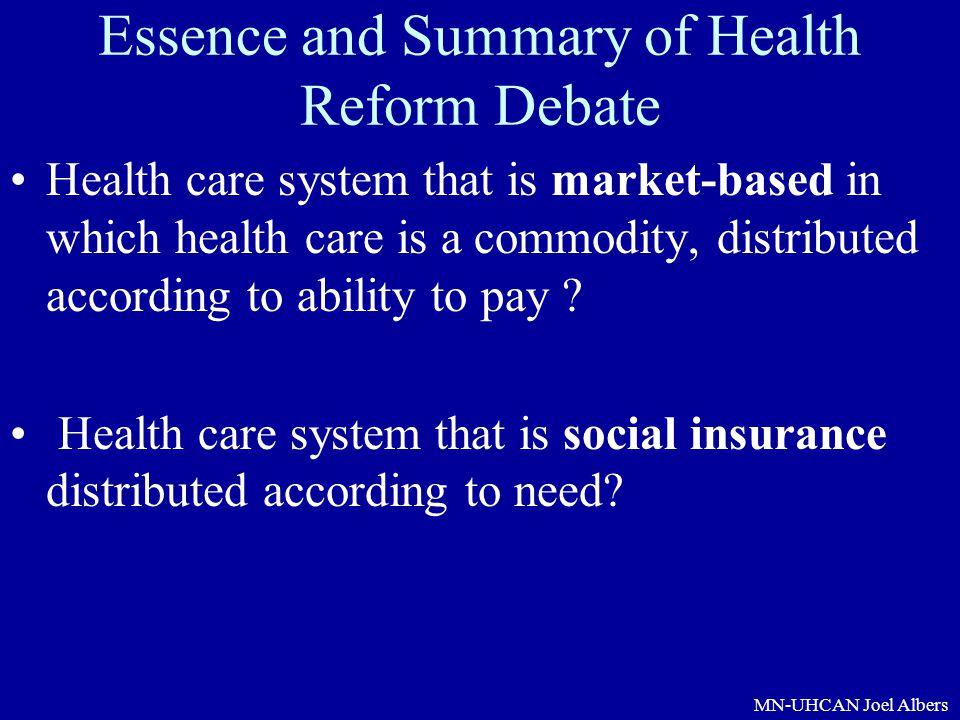 Essence and Summary of Health Reform Debate