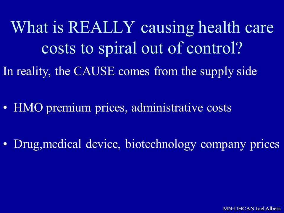 What is REALLY causing health care costs to spiral out of control