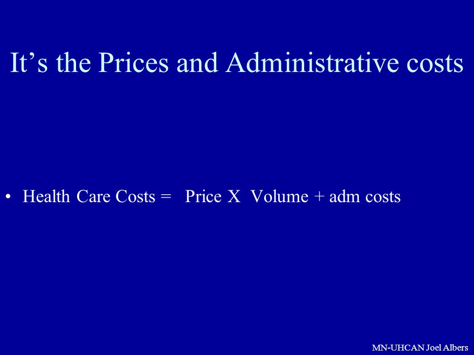 It's the Prices and Administrative costs